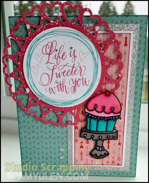 "Card with pink cupcake that says ""Life is Sweeter with You"""